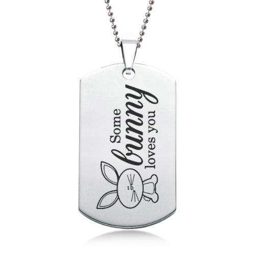 Some Bunny Loves You Stainless Steel Dog Tag