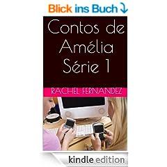 Contos de Am�lia - S�rie 1 (Portuguese Edition)
