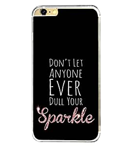 Your Sparkle 2D Hard Polycarbonate Designer Back Case Cover for Apple iPhone 6 Plus :: Apple iPhone 6+
