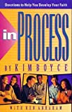 In Process: Devotions to Help You Develop Your Faith (0781408229) by Boyce, Kim