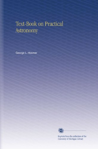 Textbook on Practical Astronomy