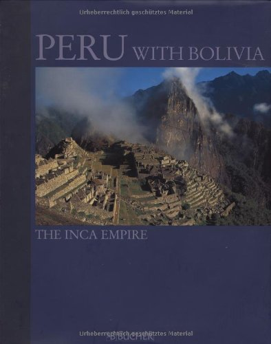 Peru with Bolivia: The Inca Empire