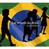 echange, troc Les Sambalélés - Les enfants du Brésil