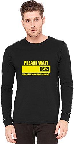 Please Wait Sarcastic Comment Is Loading A maniche lunghe T-shirt Long-Sleeve T-shirt | 100% Preshrunk Jersey Cotton XX-Large
