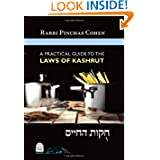 A Practical Guide to the Laws of Kashrut by Pinchas Cohen