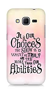AMEZ our choices show what we are Back Cover For Samsung Galaxy Core Prime