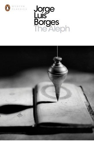 The Aleph (Penguin Modern Classics)