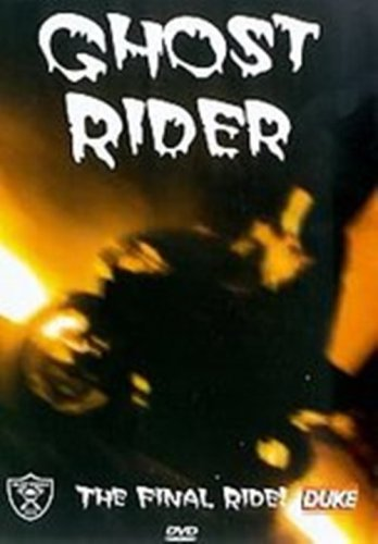 Ghost Rider - the Final Ride [DVD]