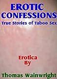 Erotic Confessions One
