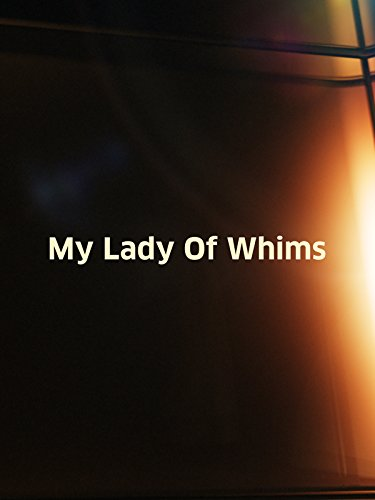 My Lady of Whims