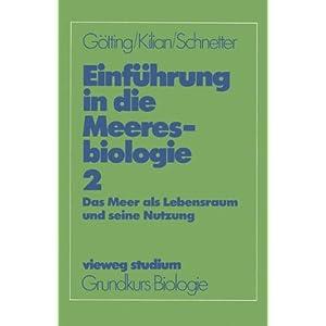 Vieweg Studium, Nr.45, Einführung in die Meeresbiologie (vieweg studium; Grundkurs Biolog
