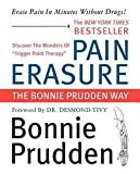img - for Pain Erasure (Paperback)--by Bonnie Prudden [2002 Edition] book / textbook / text book