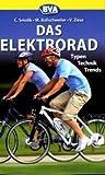 Das Elektrorad: Typen, Technik, Trends Picture