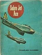 Sabre Jet Ace (The American Adventure…