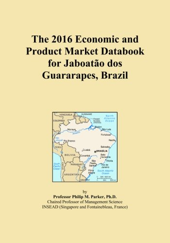 the-2016-economic-and-product-market-databook-for-jaboatao-dos-guararapes-brazil