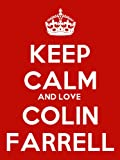 Keep Calm And Love Colin Farrell Keyring - 5cm x 3.5cm