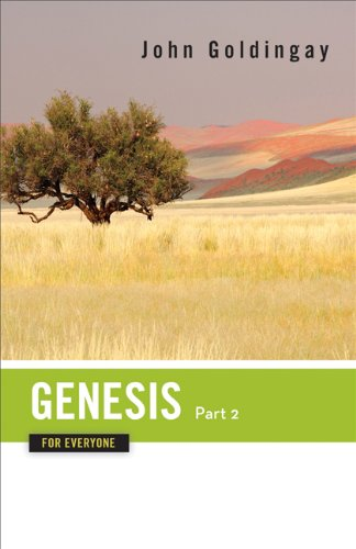 Genesis for Everyone: Chapters 17-50 (The Old Testament for Everyone)