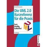 """Die UML-Kurzreferenz 2.0 f�r die Praxis: kurz, b�ndig, ballastfreivon """"Bernd Oestereich"""""""