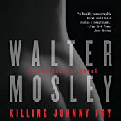 Killing Johnny Fry: A Sexistential Novel | [Walter Mosley]