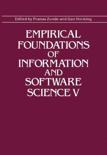 Empirical Foundations of Information and Software Science V: 6th Symposium Proceedings v. 5 (Empirical Foundations of Information and Software Science, 5th)