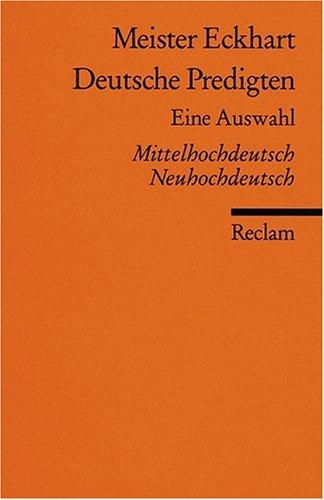 Deutsche Predigten: Eine Auswahl. Mittelhochdt. /Neuhochdt.: Mittelhochdeutsch/Neuhochdeutsch