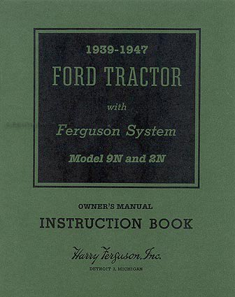 1939-1947 Ford 2N & 9N Tractor Reprint Owner's Manual (9n Ford Owners Manual compare prices)