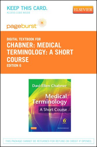 Medical Terminology: A Short Course - Elsevier eBook on VitalSource (Retail Access Card), 6e
