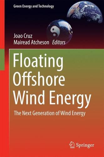 Floating Offshore Wind Energy: The Next Generation of Wind Energy (Green Energy and Technology)