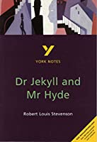 Dr Jekyll and Mr Hyde (York Notes)