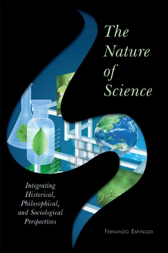 The Nature of Science: Integrating Historical,...