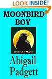 Moonbird Boy (Bo Bradley Series Book 4)
