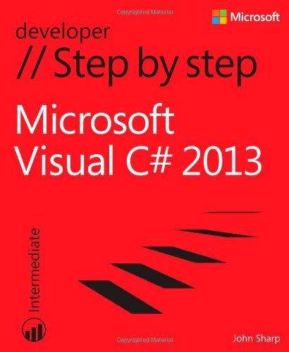 Microsoft Visual C# 2013 Step by Step (Step by