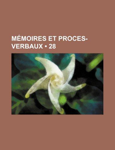 Mémoires et Proces-Verbaux (28)