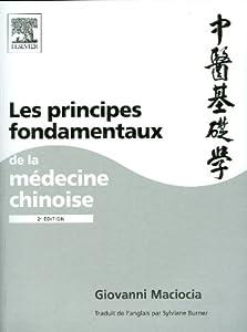 Maciocia Giovanni Les principes fondamentaux de la medecine chinoise