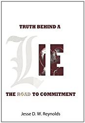 The Truth behind a Lie: The Road to Commitment