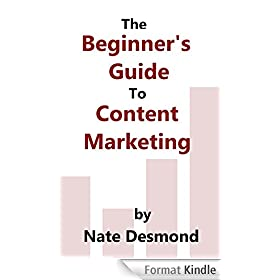 The Beginner's Guide To Content Marketing (English Edition)