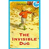 The Invisible Dog (Kestrel Kites)by Dick King-Smith