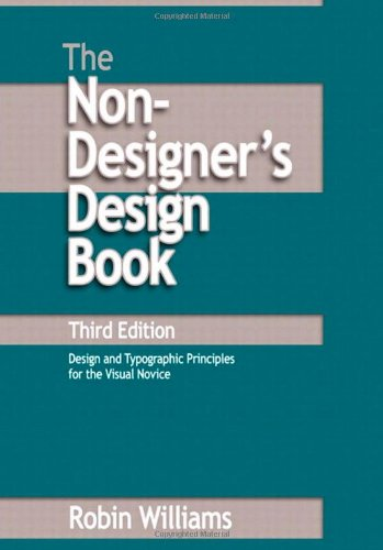 The Non-Designer's Design Book (3rd Edition)