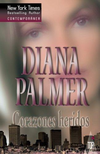 Corazones heridos  [PALMER, DIANA] (Tapa Blanda)