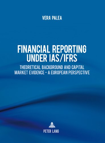 Financial Reporting under IAS/IFRS: Theoretical Background and Capital Market Evidence - A European Perspective