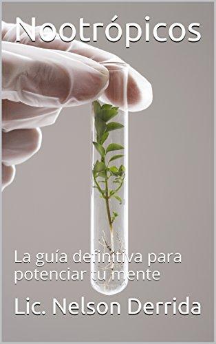 nootropicos-la-guia-definitiva-para-potenciar-tu-mente-spanish-edition