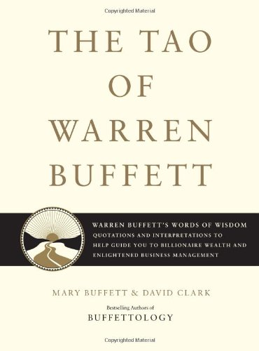 The Tao of Warren Buffett: Warren Buffett's Words