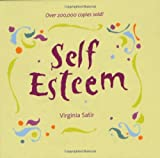 Self Esteem by Virginia Satir