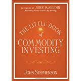 The Little Book of Commodity Investingby John Stephenson
