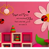 Sugar and spice and everything nice That's what little girls are made of. Vinyl Wall Art Inspirational Quotes and Saying Home Decor Decal Sticker