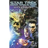 "Star Trek - Deep Space Nine 8.02: Offenbarung IIvon ""S. D. Perry"""