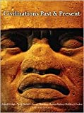 img - for Civilizations Past & Present, Combined Volume 12th (twelve) edition Text Only book / textbook / text book
