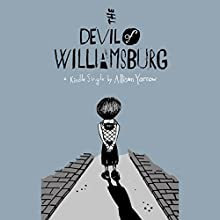 The Devil of Williamsburg (       UNABRIDGED) by Allison Yarrow Narrated by Lauren Fortgang