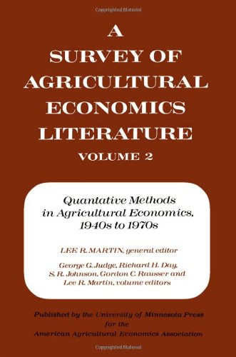 Survey of Agriculture Economics Literature: Quantitative Methods in Agricultural Economics, 1940'S-1970's