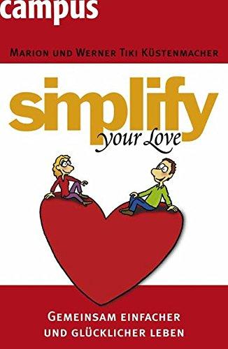 simplify-your-love-gemeinsam-einfacher-und-glucklicher-leben